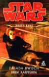 Darth Bane: Zasada Dwóch - Drew Karpyshyn