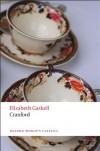 Cranford (Oxford World's Classics) - Elizabeth Gaskell, Elizabeth Porges Watson, Dinah Birch
