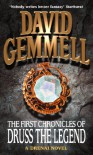 The First Chronicles of Druss the Legend (Drenai Tales, #6) - David Gemmell