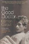 The Good Doctor - Damon Galgut