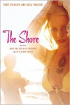 The Shore: Shirt and Shoes Not Required; LB (Laguna Beach) - Todd Strasser,  Nola Thacker