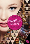 Diamond Sisters - Las Vegas kennt keine Sünde (Diamond Sisters - Serie, Band 1) - Michelle Madow, Eva Riekert