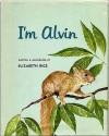 I'm Alvin - Elizabeth Rice