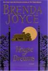 House of Dreams - Brenda Joyce