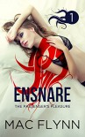 Ensnare: The Passenger's Pleasure #1 (Paranormal Romance) - Mac Flynn