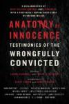 Anatomy of Innocence: Testimonies of the Wrongfully Convicted - Leslie S. Klinger, Scott Turow, Laura Caldwell, Barry Scheck