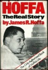 Hoffa: The Real Story - James Hoffa