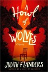 A Howl of Wolves - Judith Flanders