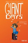 Giant Days Vol. 2 - Max Sarin, Lissa Treiman, John Allison