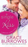 A Single Kiss (Sweetest Kisses) - Grace Burrowes