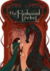 The Redwood Rebel (The Redwood War Book 1) - Lorna George