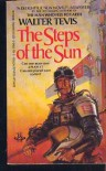 Steps Of The Sun - Walter Tevis