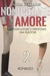 Nonostante l'Amore 2 (*Vol.2) - Nora Ferraris