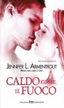 Caldo come il fuoco (Dark Elements - Vol. 1) - Jennifer L. Armentrout