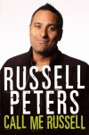 Call Me Russell - Russell Peters