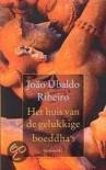 Het huis van de gelukkige boeddha's  - Joao Ubaldo Ribeiro