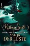 Die Schattenritter 03. Salon der Lüste  - Kathryn Smith, Sabine Schilasky