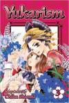 Yukarism, Vol. 3 - Chika Shiomi