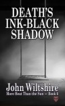 Death's Ink-Black Shadow - John  Wiltshire