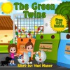 Children Books: The Green Twins (Twins Stories) - Yael Manor