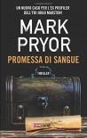 Promessa di sangue - Mark Pryor