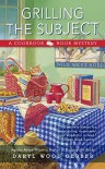 Grilling the Subject: A Cookbook Nook Mystery - Daryl Wood Gerber