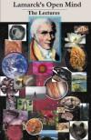 Lamarck's Open Mind: The Lectures - Jean-Baptiste Lamarck