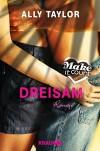 Make it count - Dreisam: Roman (Die Oceanside-Love-Stories) - Ally Taylor