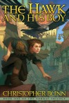 The Hawk And His Boy (The Tormay Trilogy #1) - Christopher Bunn