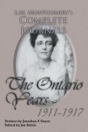 L.M. Montgomery's Complete Journals: The Ontario Years 1911-1917 - Jen Rubio, Jonathan Vance