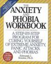 The Anxiety and Phobia Workbook - Edmund J. Bourne