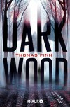 Dark Wood: Horrorthriller - Thomas Finn