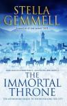 The Immortal Throne (City 2) by Stella Gemmell (2017-02-23) - Stella Gemmell