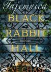 Tajemnica Black Rabbit Hall - Eve Chase