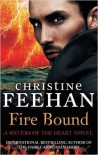 Fire Bound - Christine Feehan