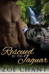 Rescued By The Jaguar - Zoe Chant