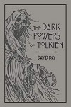 The Dark Powers of Tolkien - David Day