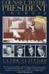 Counsel to the President: A Memoir - Richard Holbrooke, Clark Clifford
