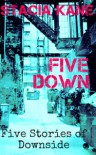 Five Down - Stacia Kane