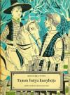 Tamás bátya kunyhója - Harriet Beecher Stowe, Ádám Réz