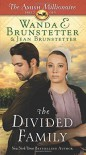 The Divided Family: The Amish Millionaire Part 5 - Wanda E. Brunstetter, Jean Brunstetter