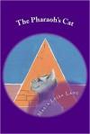 The Pharaoh's Cat - Maria Luisa Lang