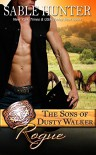 Rogue: The Sons of Dusty Walker - Sable Hunter