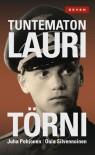 Tuntematon Lauri Törni - Juha Pohjonen, Oula Silvennoinen