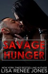 Savage Hunger (Savage Trilogy #1) - Lisa Renee Jones