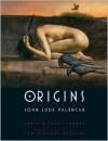 Origins: The Art of John Jude Palencar - John Jude Palencar, Arnie Fenner, Cathy Fenner, Christopher Paolini