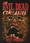 The Evil Dead Companion - Bill Warren