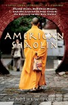 American Shaolin - Matthew Polly