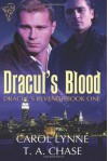 Dracul's Blood (Dracul's Revenge, #1) - Carol Lynne, T.A. Chase