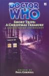 A Christmas Treasury (Doctor Who: Short Trips) - Neil Perryman;Marc Platt;Ian Potter;Cavan Scott;Darren Sellars;Dave Stone;Nick Wallace;Mark Wright